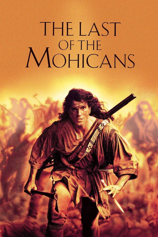 უკანასკნელი მოჰიკანი THE LAST OF THE MOHICANS