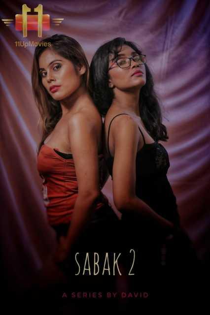 18+Sabak 2 2020 S02E02 Hindi 11UPMovies Web Series 720p HDRip 170MB Watch Online