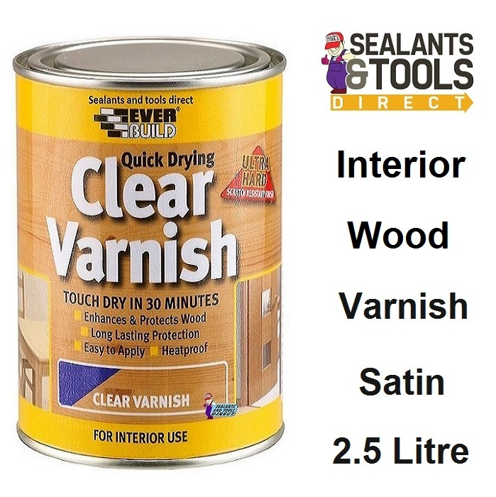 Everbuild Quick Drying Clear Satin Varnish 2.5 Litre WVARCLS2