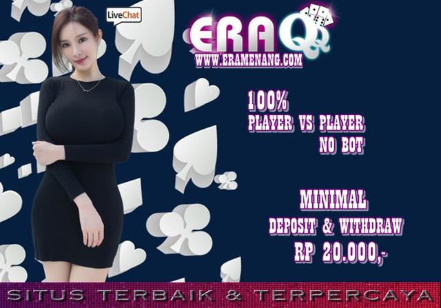 ERAQQ | AGEN POKER ONLINE TERBAIK DAN TERPERCAYA 095806cfbf964c6