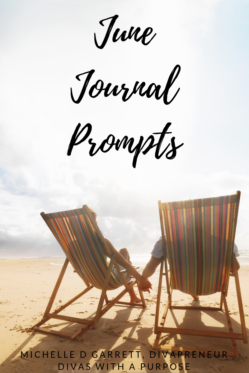 June journal prompts to use for family and business. How will you incorporate these prompts this month? #journaling
