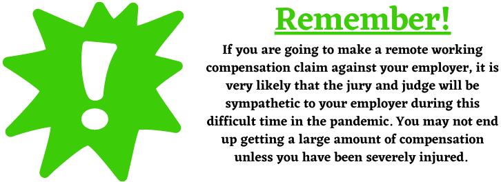 remote working compensation claim
