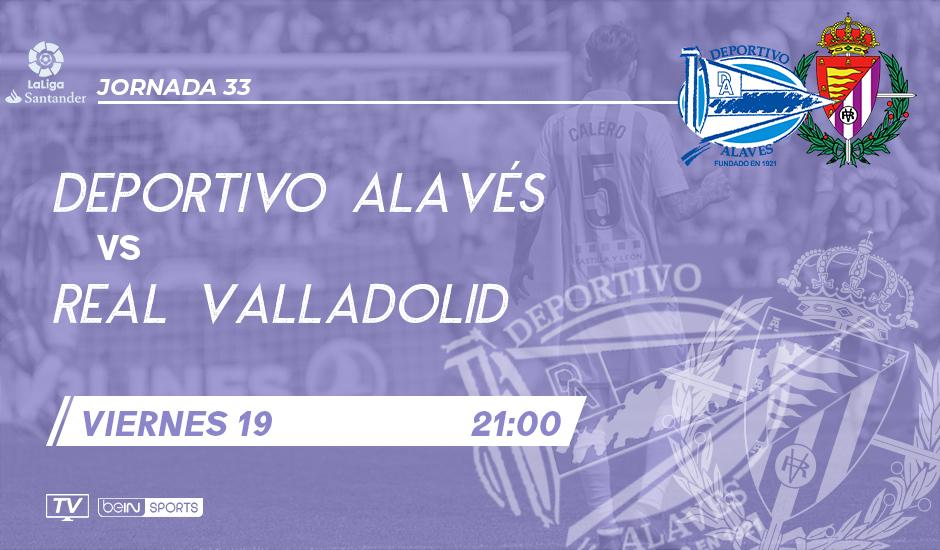 Deportivo Alavés - Real Valladolid. Viernes 19 de Abril. 21:00 ALA-RVCF