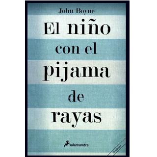 EL NIÑO CON EL PIJAMA DE RALLAS  POR JOHN BOYNE