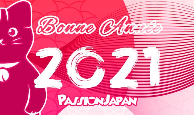 Belle et heureuse Année 2021 avec @Passion_Japan