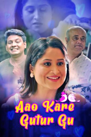 Aao Kare Gutur Gu (2021) S01 Hindi Kooku Originals Web Series 720p Web Series 720p Watch Online