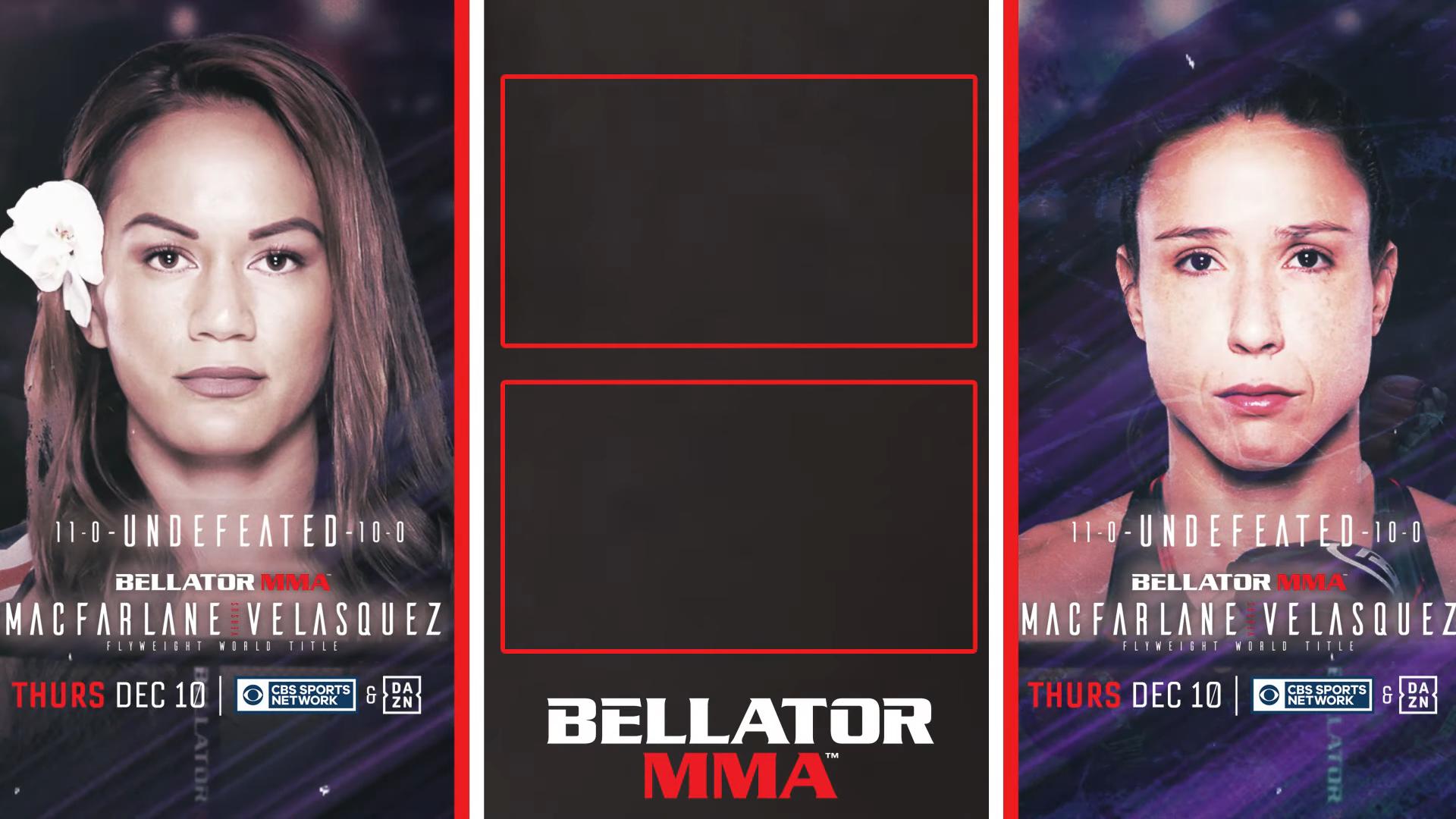 Пътят към Bellator 254: Макфарлейн срещу Веласкес