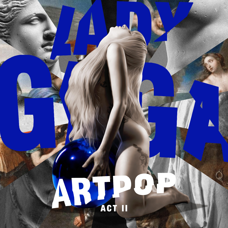artpop-act-ii.jpg