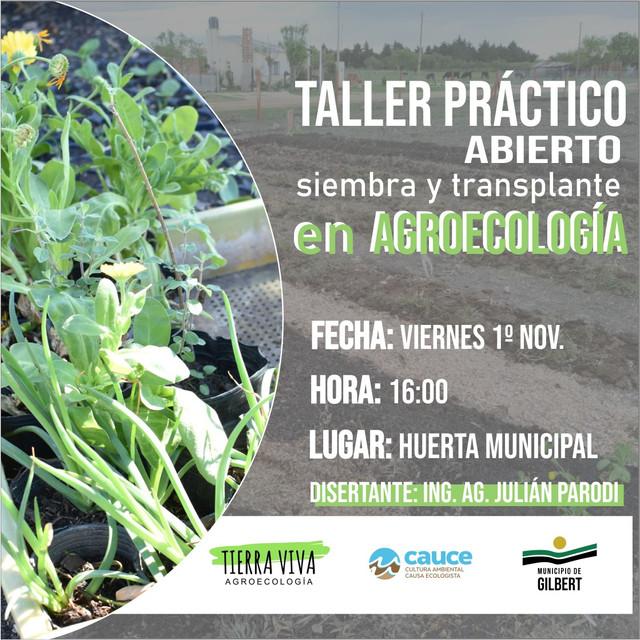 "Gilbert: Taller abierto sobre ""Huerta Agroecologica"""