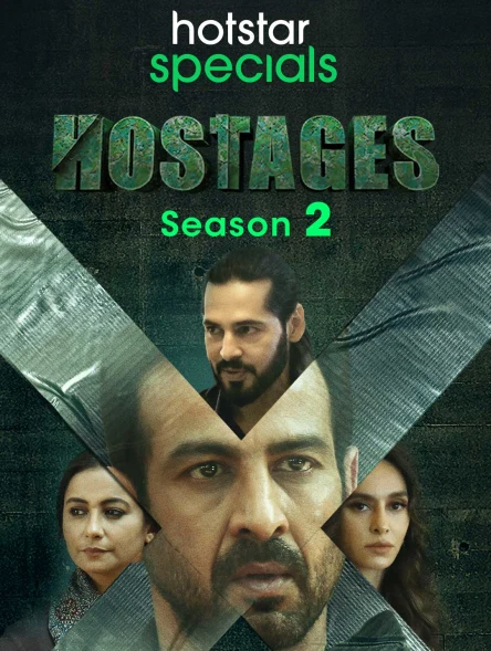 Hostages 2020 S02 Hindi Complete Hotstar Specials Web Series 720p HDRip 2.8GB | 1.2GB Download