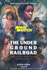 The Underground Railroad (2021) Hindi Season 1 Watch Online
