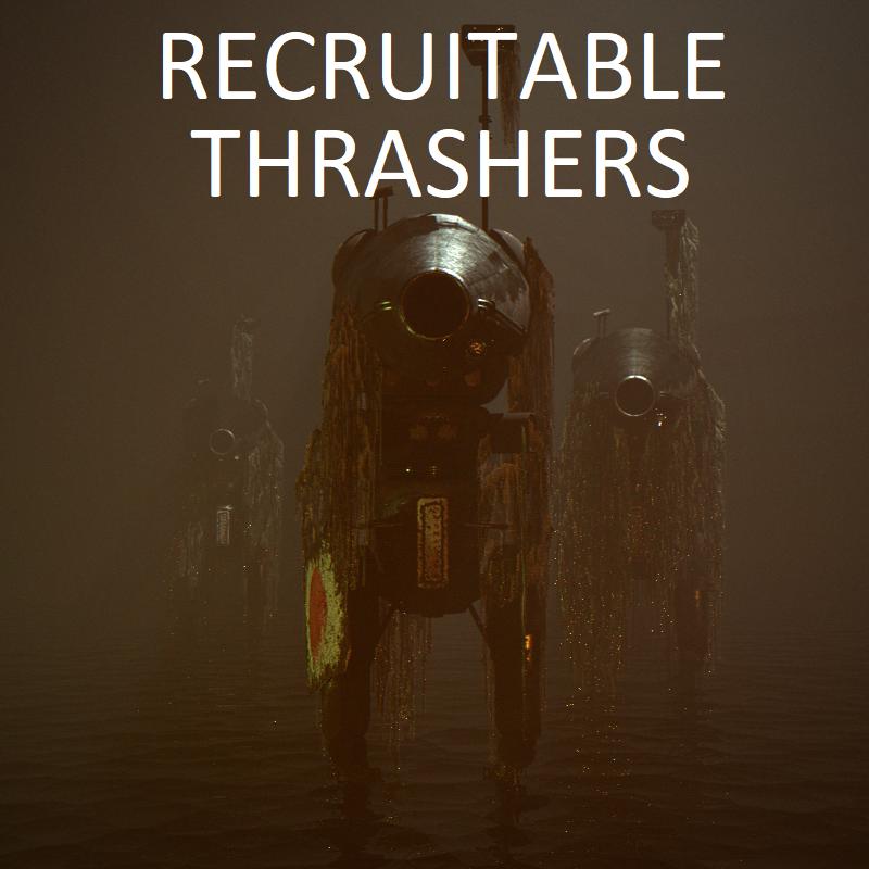 Recruitable Thrashers / Рекрутируемые Молотильщики
