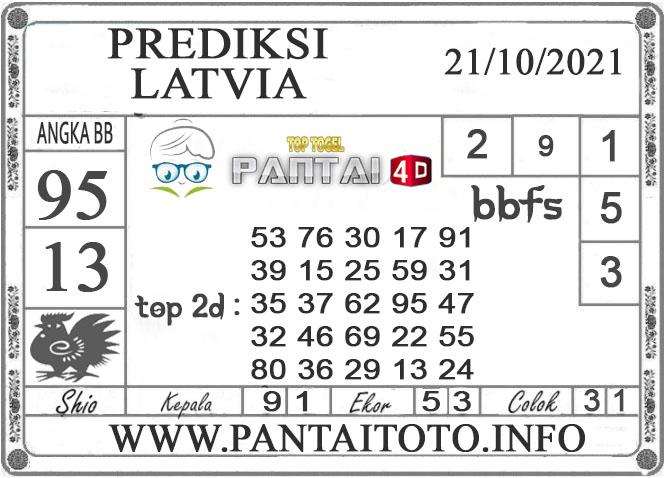 PREDIKSI TOGEL Latvia PANTAI4D 21 OKTOBER 2021