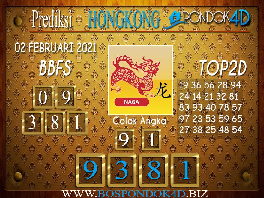 Prediksi Togel HONGKONG PONDOK4D 02 FEBRUARI 2021