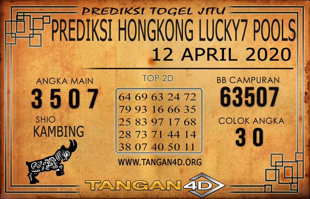 PREDIKSI TOGEL HONGKONG LUCKY 7 TANGAN4D 12 APRIL 2020