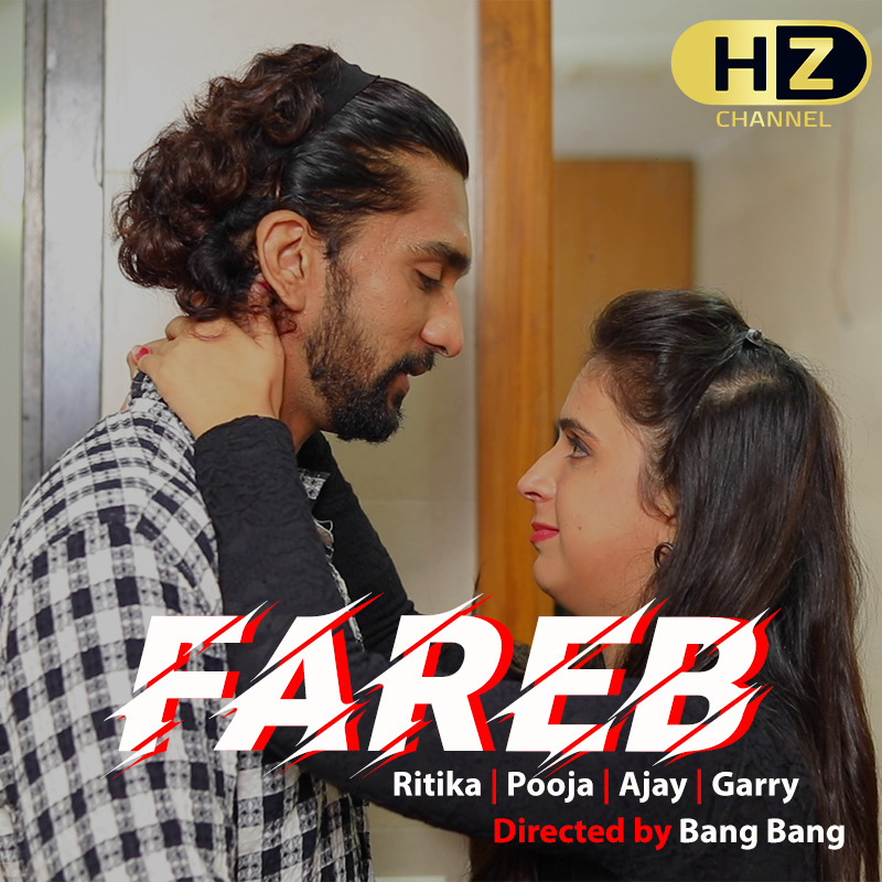 18+ Fareb 2020 S01E01 HootzyChannel Hindi Web Series 720p HDRip 200MB Watch Online
