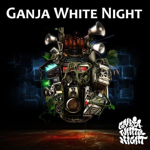 Ganja White Night - Ganja White Night