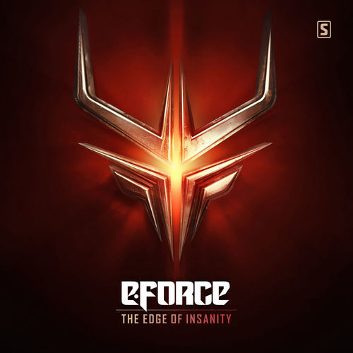 E-Force - The Edge Of Insanity 2017