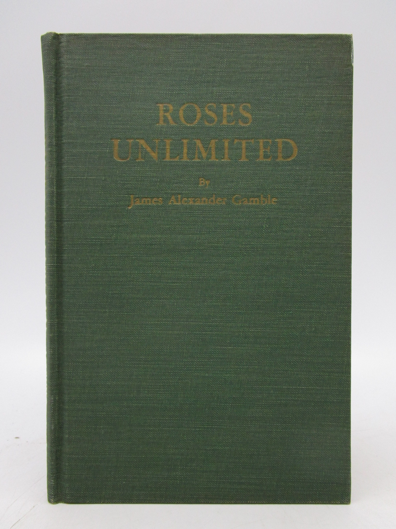 Image for Roses Unlimited (Signed First Edition)