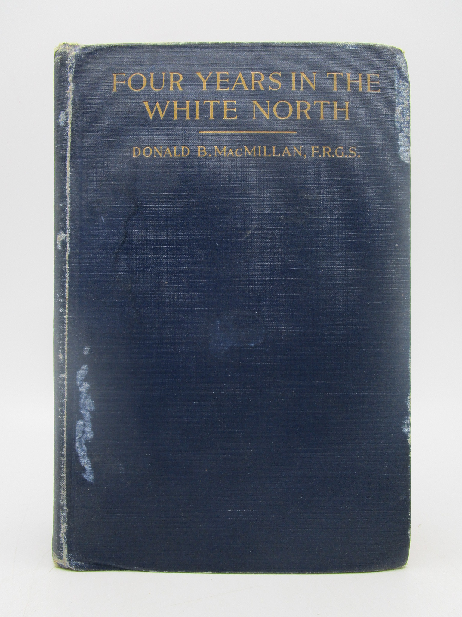 Image for Four Years in the White North (Signed First Edition)