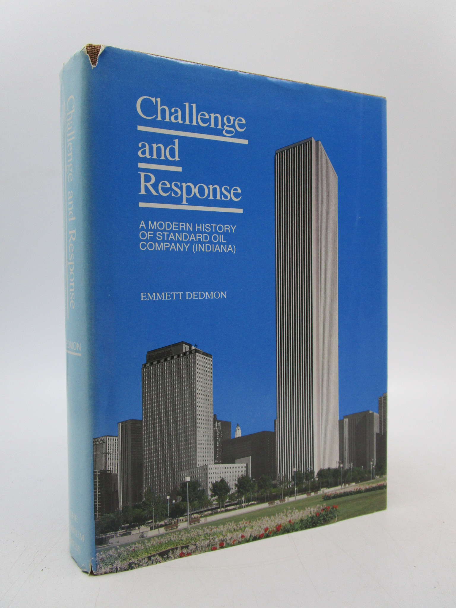 Image for Challenge and Response: A Modern History of Standard Oil Company
