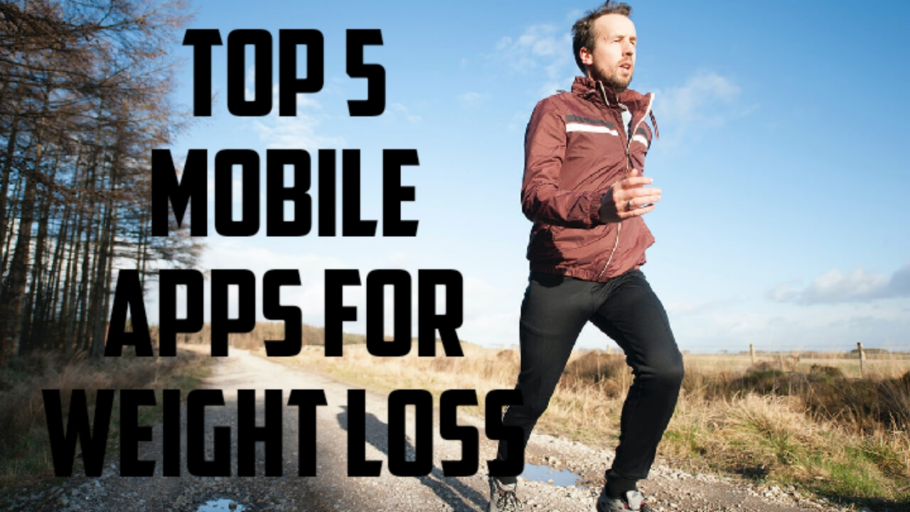 Top 5 mobile apps for weight loss