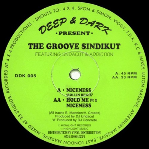 The Groove Sindikut - Niceness / Hold Me