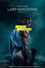 Last Man Down (2021) Hindi Dubbed Movie Watch Online