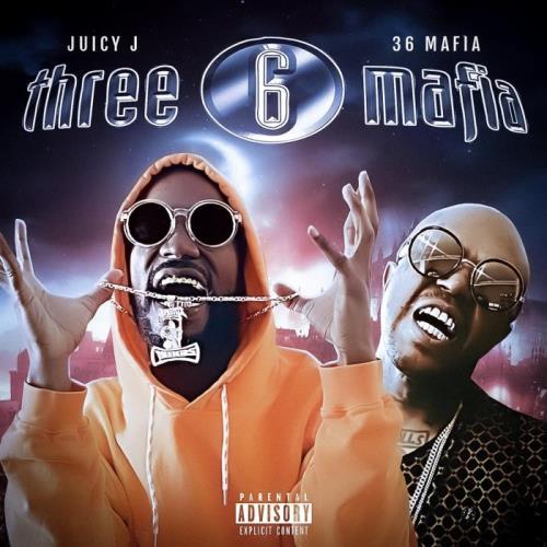 Juicy J & 666 Mafia - 36 Mafia (2021)