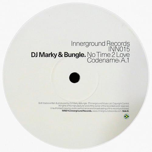 Download DJ Marky & Bungle - No Time 2 Love / Codename A.1 mp3