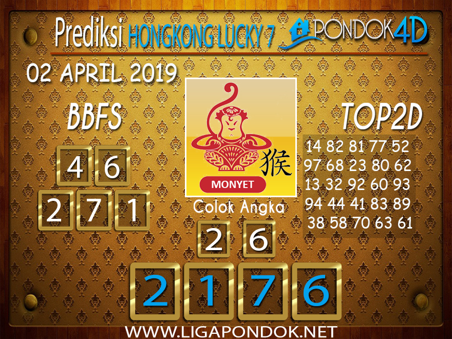 Prediksi Togel HONGKONG LUCKY 7 PONDOK4D 02 APRIL 2019
