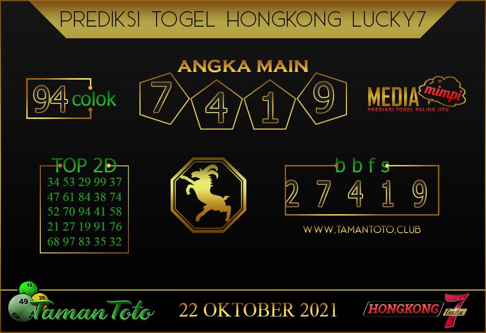 Prediksi Togel HONGKONG LUCKY 7 TAMAN TOTO 22 Oktober 2021