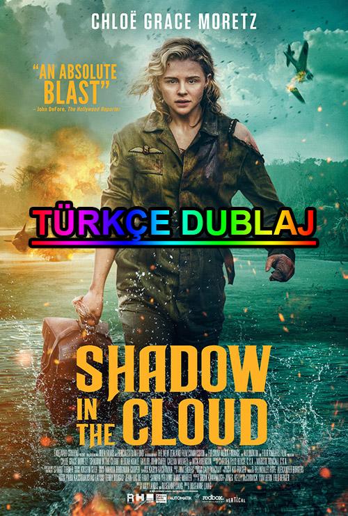 Shadow in the Cloud | 2021 | WEB-DL | XviD | Türkçe Dublaj | m720p - m1080p | WEB-DL | Tek Link