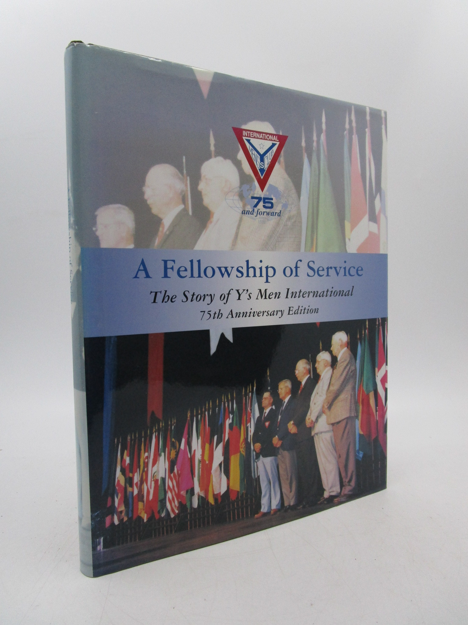 Image for A Fellowship of Service: The Story of Y's Men International [75th Anniversary Edition]