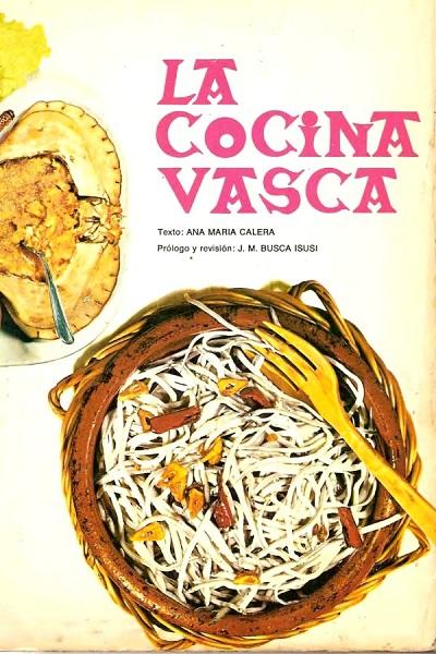 descargar La cocina vasca – Ana María Calera .PDF [userupload] gratis