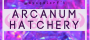 Arcanum-Hatchery-1.png