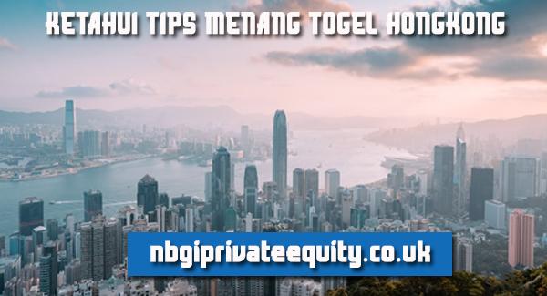 ketahui-tips-menang-togel-hongkong