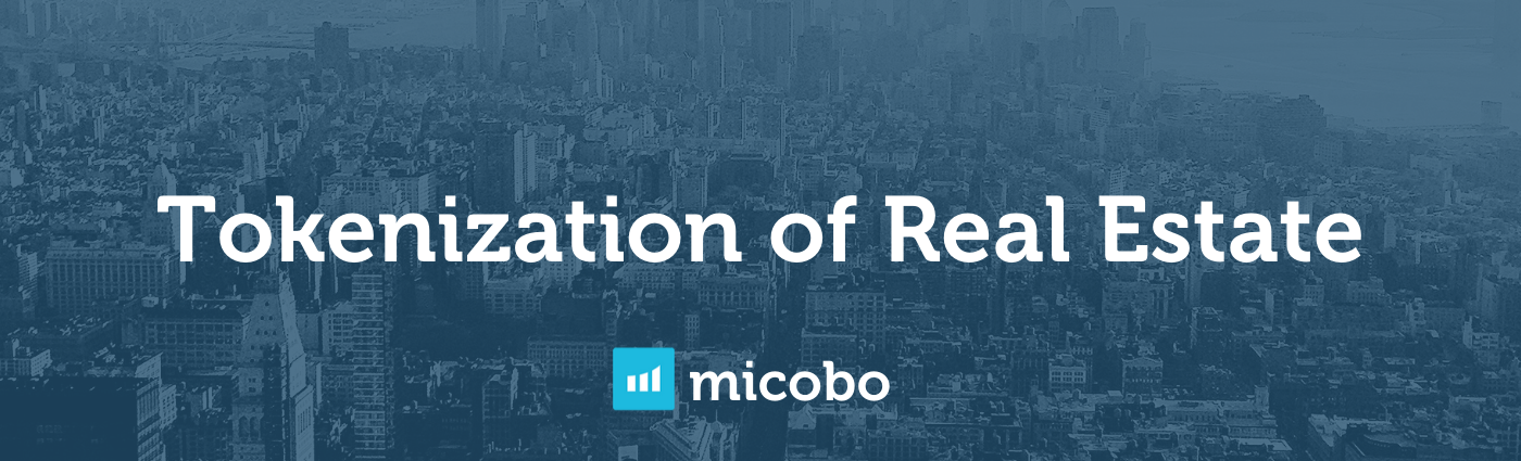 Tokenization of Real Estate