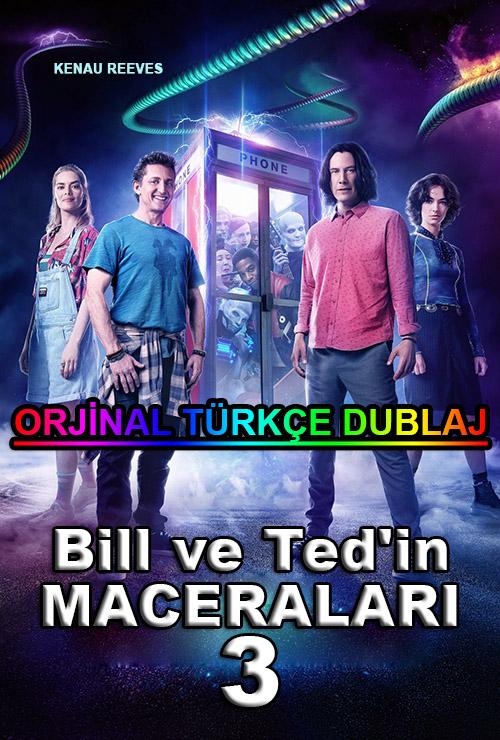 Bill ve Ted'in Maceraları 3 | 2021 | BDRip | XviD | Türkçe Dublaj | m720p - m1080p | BluRay | Dual | TR-EN | Tek Link