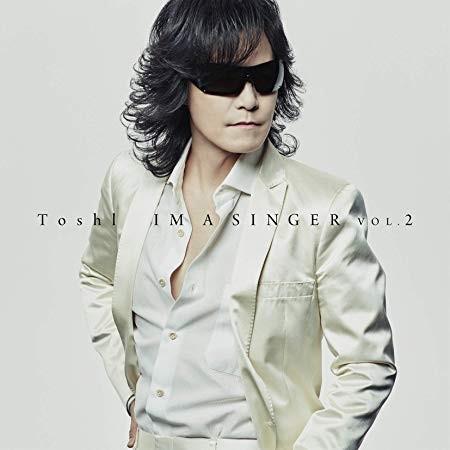 [Album] Toshl – IM A SINGER VOL. 2