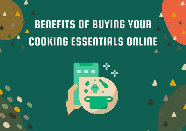 Benefits-of-Buying-Your-Cooking-Essentials-Online