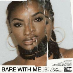 Justine Skye - Bare With Me (2020)