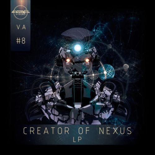 VA - Creator Of Nexus LP 2019