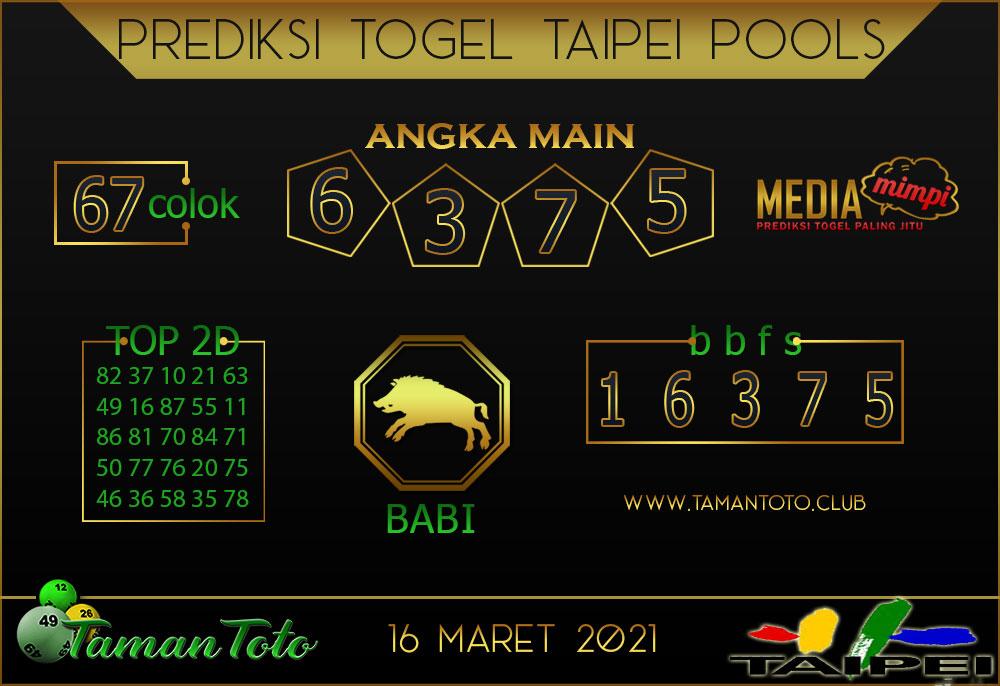 Prediksi Togel TAIPEI TAMAN TOTO 16 MARET 2021