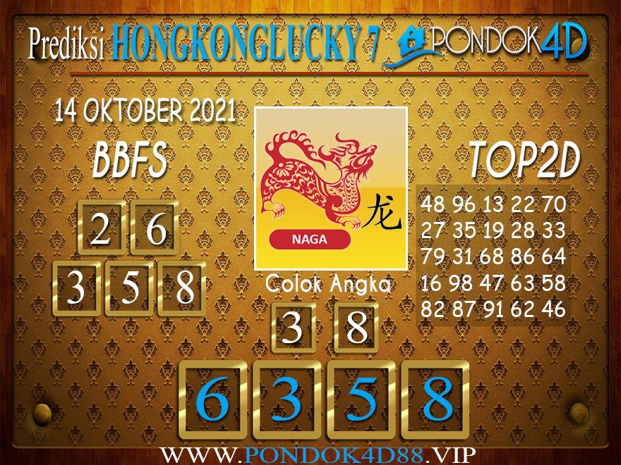 Prediksi Togel HONGKONG LUCKY7 PONDOK4D 14 OKTOBER 2021