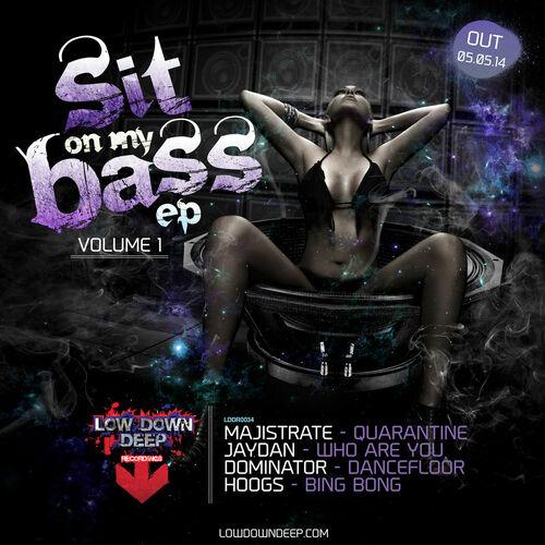 VA - Sit On My Bass EP Vol. 1 2014