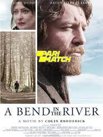 A Bend in the River (2020) Hindi Dubbed Movie Watch Online