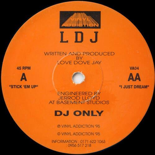 LDJ - Stick 'Em Up / I Just Dream