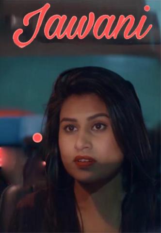 Jawani (2021) Hindi WOOW Originals Short Film 720p Watch Online