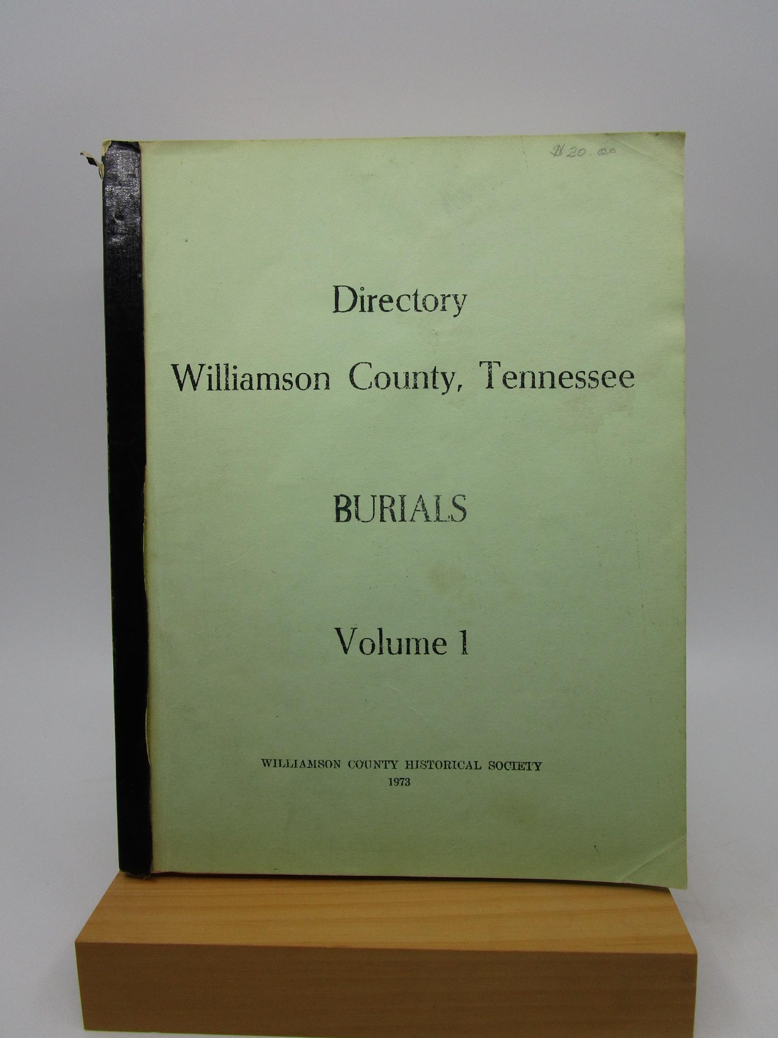 Image for Directory - Williamson County, Tennessee - Burials (Volume I)